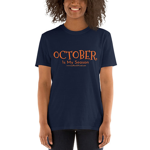 October is My Season T-Shirt