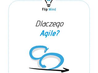 Dlaczego Agile?