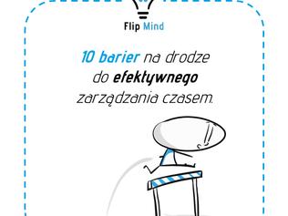 10 barier na drodze do efektywnego zarządzania czasem!