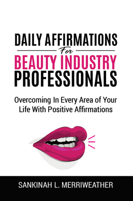 Daily Affirmations for The Beauty Industry Professional (Softcover)