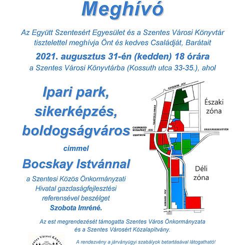 Bocskay István: Ipari park, sikerképzés, boldogságváros