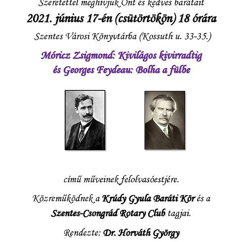 Felolvasóest - Móricz Zsigmond: Kivilágos kivirradtig és Georges Feydeau: Bolha a fülbe