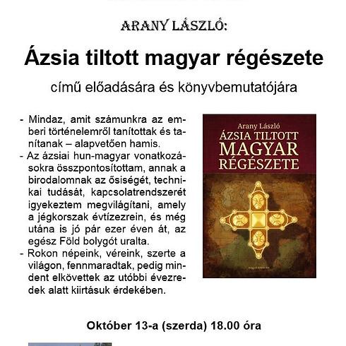 Arany László: Ázsia tiltott magyar régészete