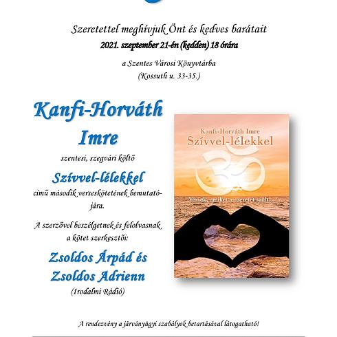 Könyvbemutató - Kanfi-Horváth Imre: Szívvel-lélekkel című verseskötete