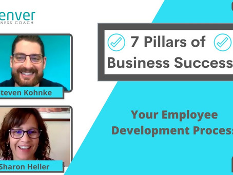 7 Pillars of Successful Businesses: Your Employee Development Process