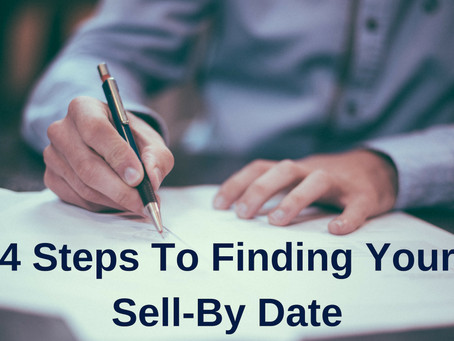 4 Steps To Finding Your Sell-By Date