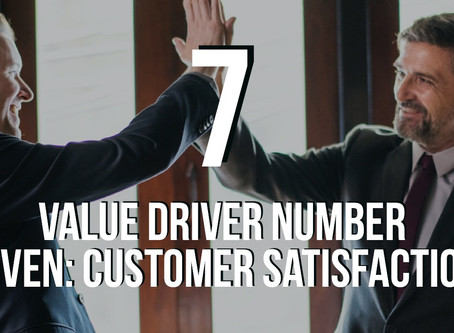 Value Driver 7: Customer Satisfaction