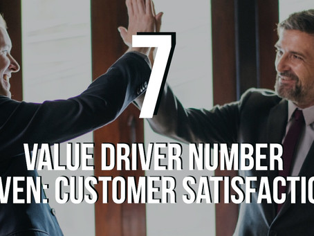 Value Driver 7: Customer Satisfaction