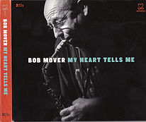 Bob Mover ~ My Heart Tells Me.jpg