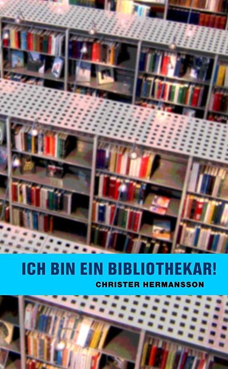 Christer Hermansson: Ich bin ein bibliothekar! (Pocket)