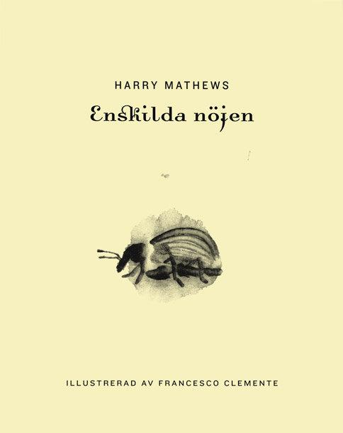 Harry Mathews: Enskilda nöjen