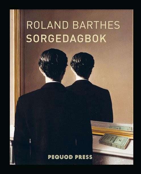 Roland Barthes: Sorgedagbok