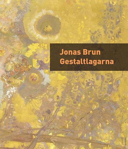 Jonas Brun: Gestaltlagarna