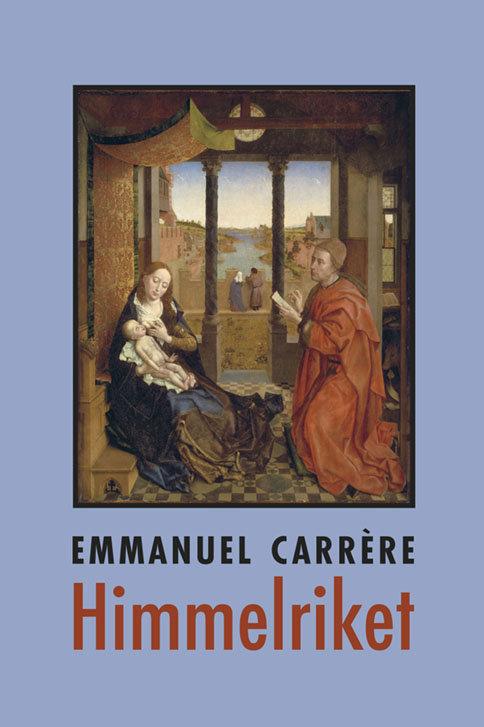 Emmanuel Carrère: Himmelriket