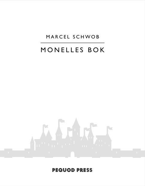 Marcel Schwob: Monelles bok