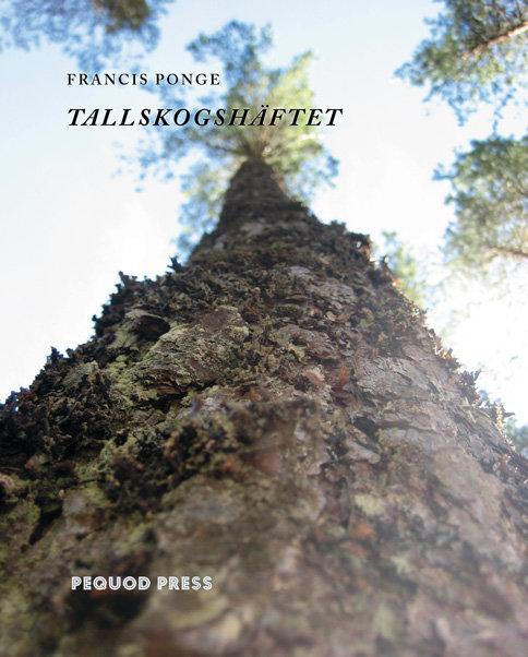Francis Ponge: Tallskogshäftet