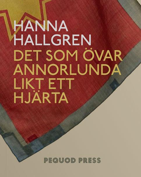 Hanna Hallgren: Det som övar annorlunda likt ett hjärta