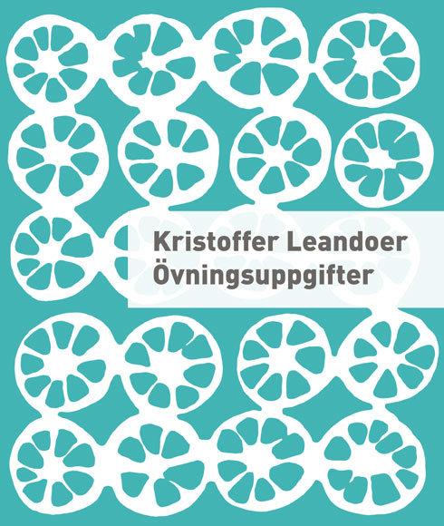 Kristoffer Leandoer: Övningsuppgifter