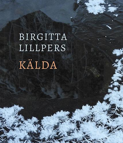 Birgitta Lillpers: Kälda