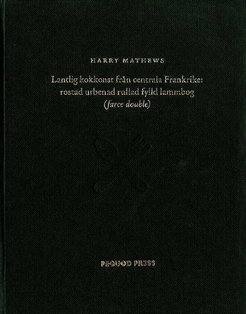 Harry Mathews: Lantlig kokkonst från centrala Frankrike