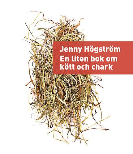 Jenny Högström: En liten bok om kött och chark