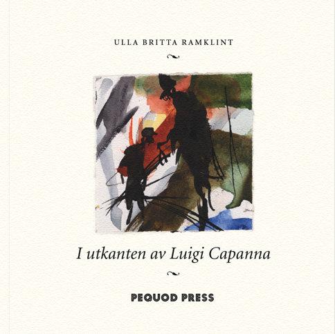 Ulla Britta Ramklint: I utkanten av Luigi Capanna
