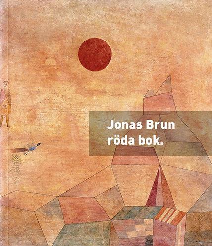 Jonas Brun: Röda bok. (stamningsbok. och andningsbok. modersbo