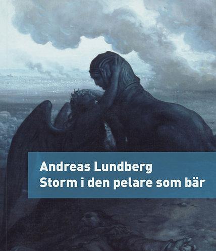 Andreas Lundberg: Storm i den pelare som bär
