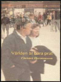 Christer Hermansson: Världen är bara prat