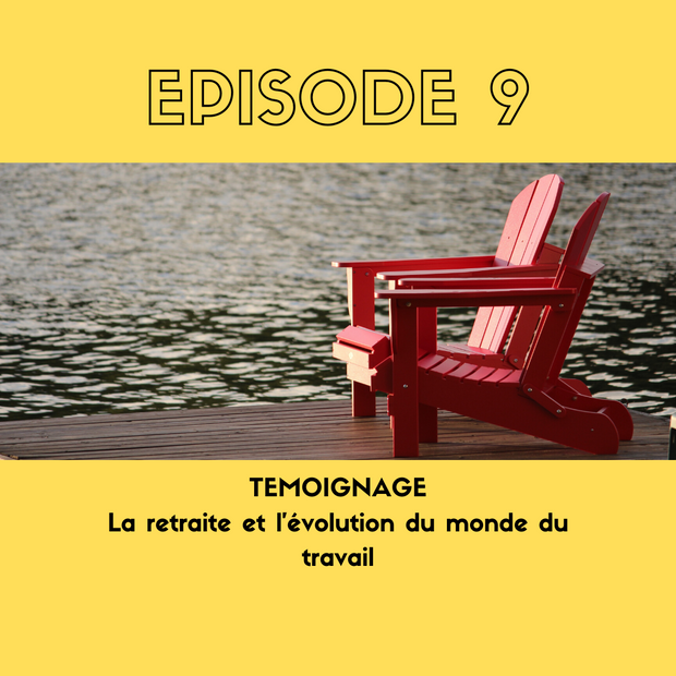 TÉMOIGNAGE - La retraite