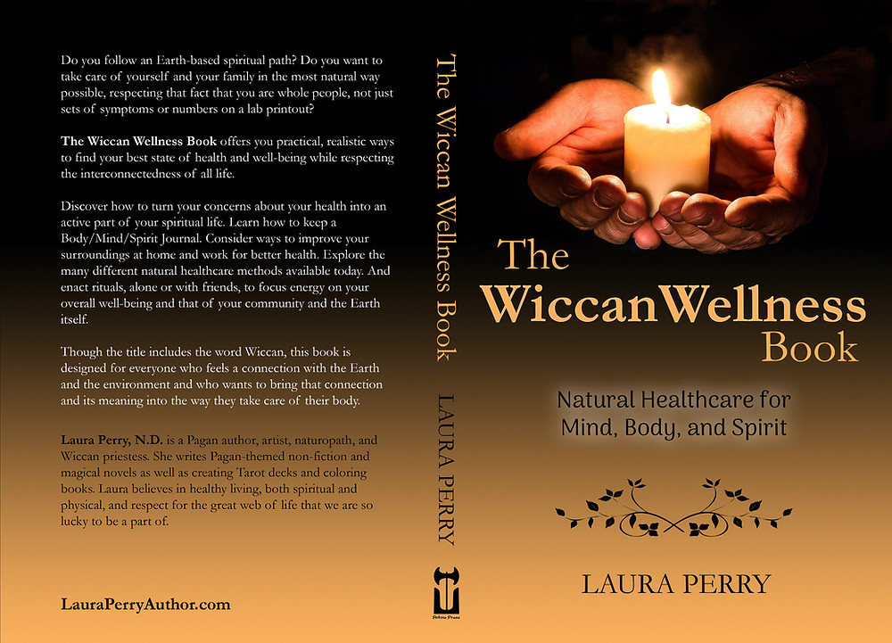 The Wiccan Wellness Book by Laura Perry, second edition