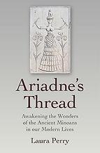 Ariadne's Thread by Laura Perry