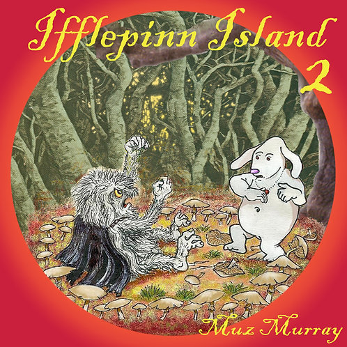 Ifflepinn Island: Volume 2 - CD