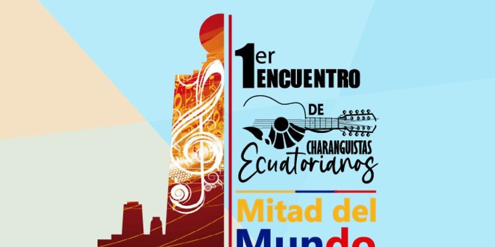 1er Encuentro de Charanguistas Ecuatorianos
