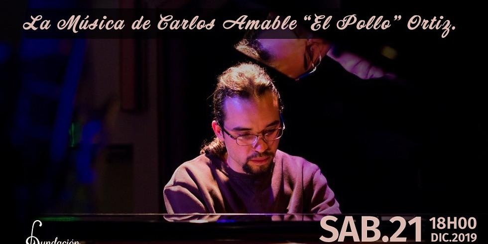 La música de Carlos Amable ¨El Pollo¨Ortiz