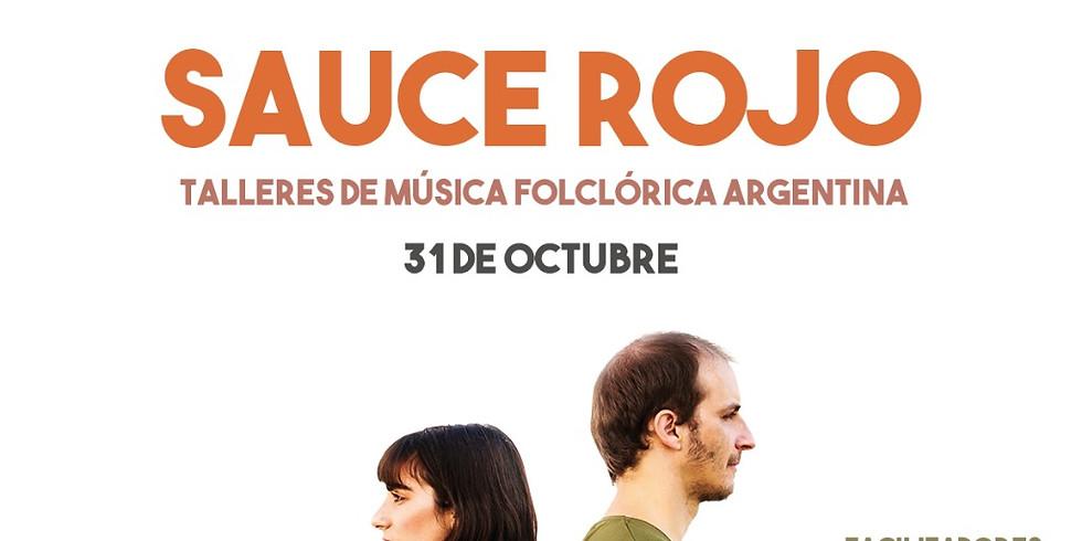 Sauce Rojo-Talleres de Música Folclórica Argentina
