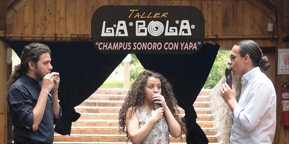 Champus Sonoro con Yapa