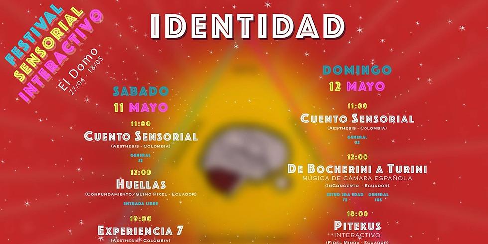 "Festival Sensorial Interactivo ""Identidad"""