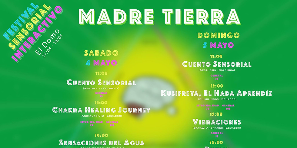 "Festival Sensorial Interactivo ""Madre Tierra"""