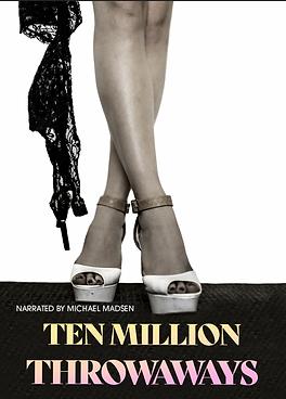 Ten_Million_Throwaways_Poster.png