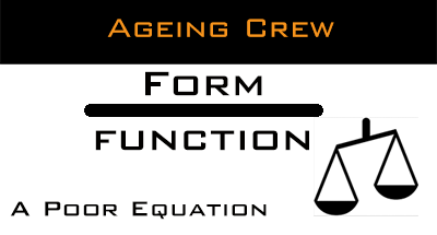 Ageing Crew, form over function. A poor equation