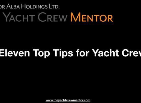 11 Top Tips for Yacht Crew. Watch the short video below.