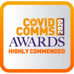 Who was highly commended in the CovidComms Awards?