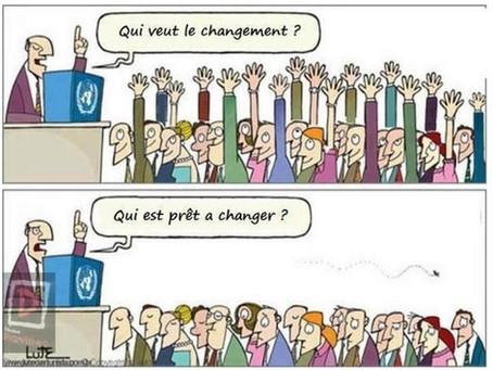 Le changement, c'est maintenant (1/2). Qui veut changer?