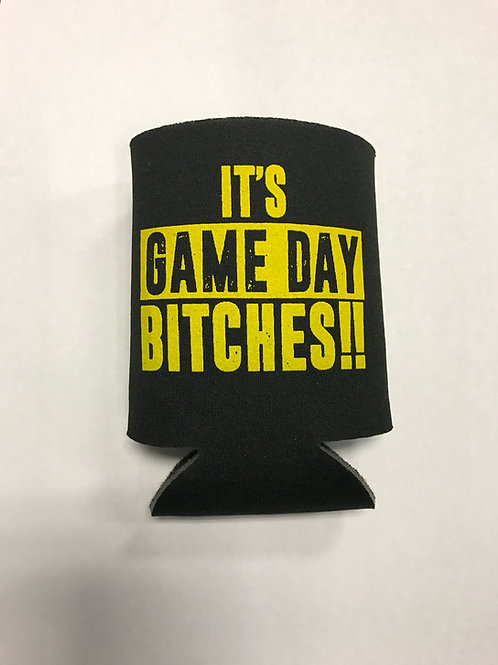 It's Game Day Bitches!! Koozies