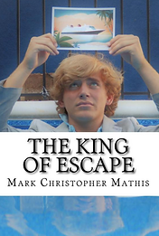 King of Escape Mark Christopher Mathis