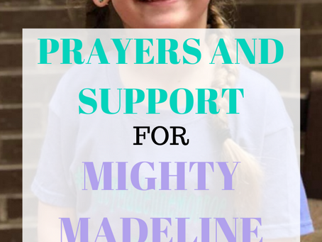 Prayers and Support for Mighty Madeline Monroe