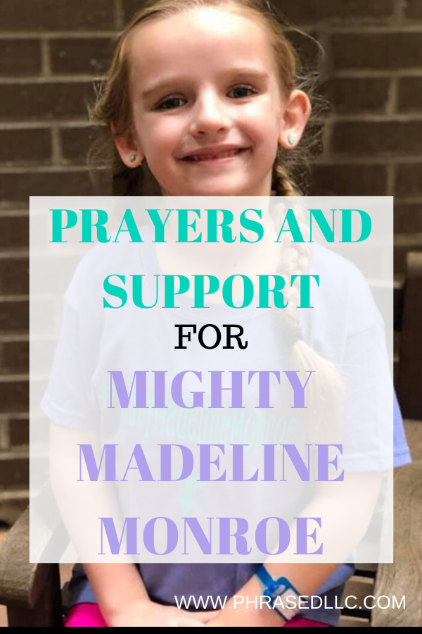 Mighty Madeline Monroe needs prayers and support to fight against her inoperable tumor.