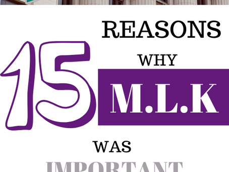 15 Reasons Why MLK was Important to the World