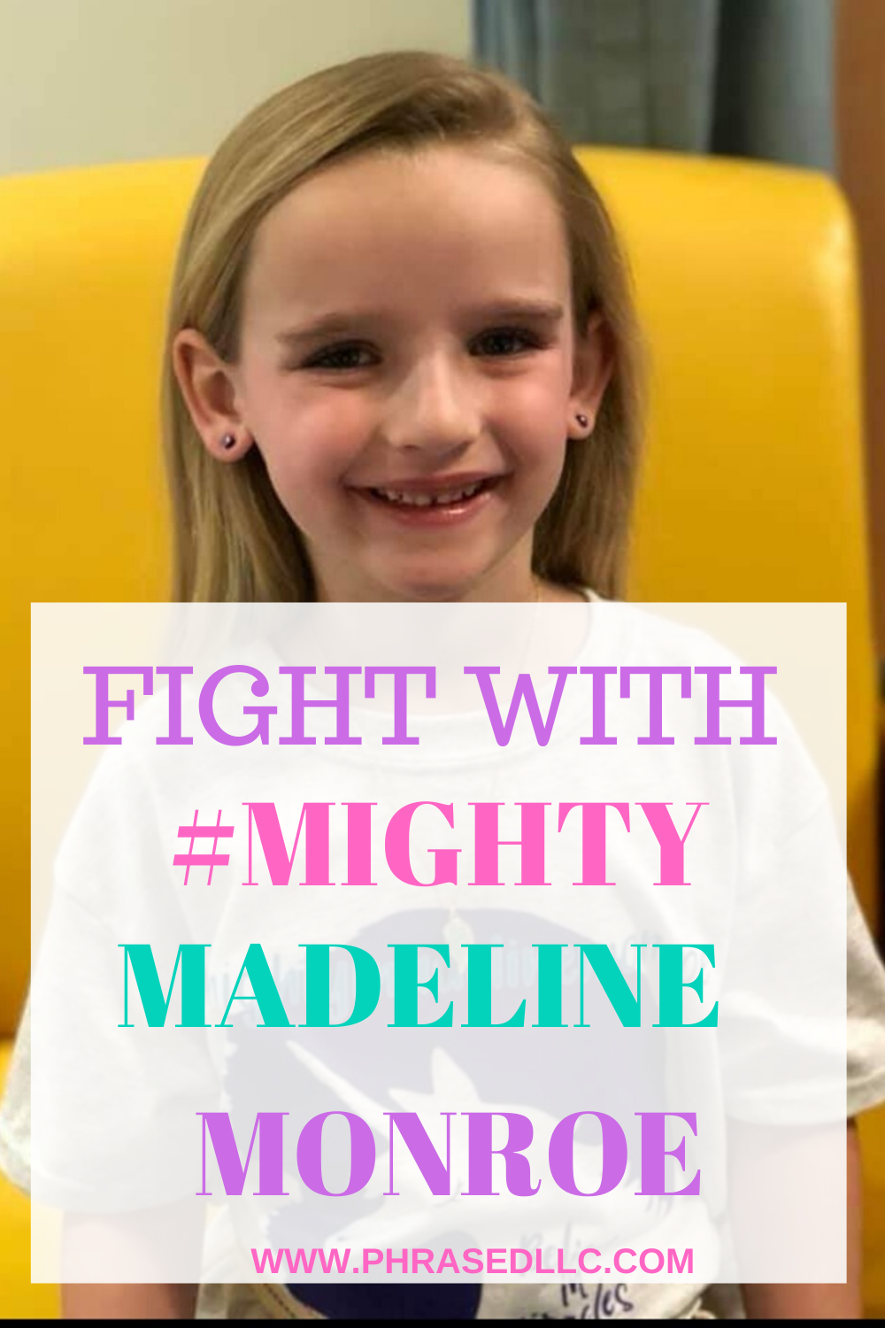 Mighty Madeline Monroe, a child with an inoperable brain tumor. fights